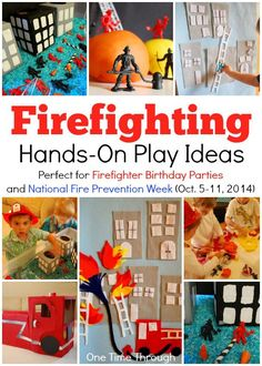 Hands-On Firefighting PLAY Ideas for a Firefighter birthday party or National Fire Prevention Week (Oct. 5 - 11, 2014) {One Time Through} #kids #firefighters #kidsbirthdays