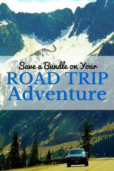 Great tips for saving money on your next road trip adventure.