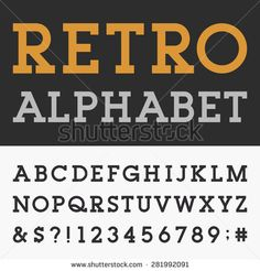 Retro Slab Serif Alphabet Vector Font. Type letters, numbers and punctuation…