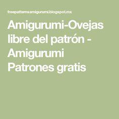Amigurumi-Ovejas libre del patrón - Amigurumi Patrones gratis