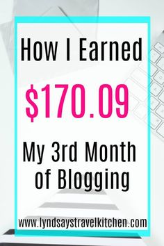 My third month Income report! Learn how I earned money from my food and travel blog with tips about affiliate and sponsored posts.