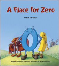 A Place for Zero (Charlesbridge Math Adventures (Paperback)): Zero is lonely in Digitaria. He can't play Addemup with the other numbers, because he has nothing to add. What's a digit to do? Join Zero as he goes on a journey to discover his place. Math Literature, Math Books, Math Classroom, Kindergarten Math, Classroom Ideas, Math Literacy, Guided Math, Enrichment Activities, Classroom Resources
