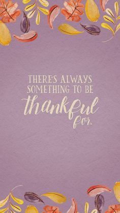 Always be thankful