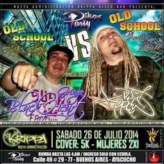 Sábado 26 de julio @krippabar presenta old school Hip Hop vs old school DANCEHALL @djpree @gringoblackheart invita @coronastreet @mastojc