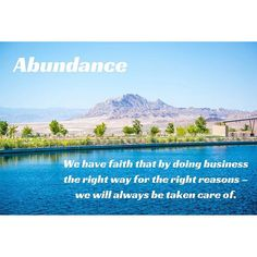 CGroup #CoreValues - #Abundance: We have faith that by doing business the right way for the right reasons – we will always be taken care of.  #cunninghamgroup #realestate #remax
