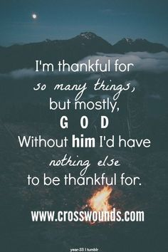 Thankful For God thanksgiving thanksgiving pictures thanksgiving quotes religious thanksgiving quotes quotes for thanksgiving thanksgiving image quotes thanksgiving quotes for facebook gratitude quotes thanksgiving christian thanksgiving quotes