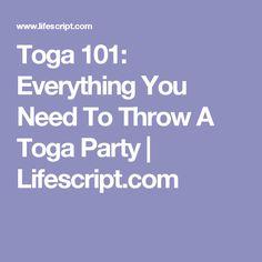 Toga 101: Everything You Need To Throw A Toga Party | Lifescript.com