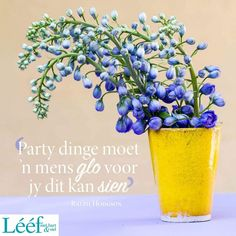 Afrikaans Quotes, Hart, Art Projects, Inspirational Quotes, Words, Teaching, Friends, Life Coach Quotes, Amigos