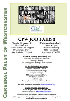 Join us on Tuesday and Wednesday for a #jobfair!  CPW is a leading provider of extensive disabilities related services and programs tailored for most individuals with a variety of conditions. Focusing on personal success, community inclusion and the development of each individual's interests. These programs include person-centered planning, life skills training, socialization, educational programming with a strong emphasis on recreational activities. #hiring #westchester