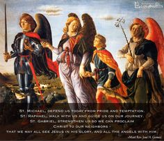 Prayer to the Archangels, from Archbishop Gomez of the Archdiocese of Los Angeles