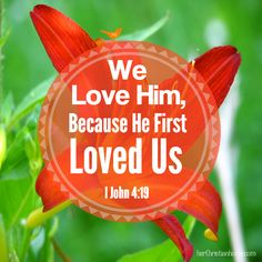 He first loved us i