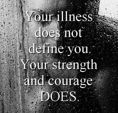 Your illness does not define you