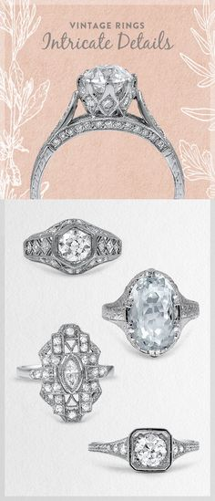 Ornate embellishments and distinctive details make these vintage engagement rings truly unique.