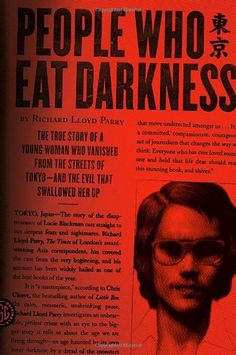 People Who Eat Darkness: The True Story of a Young Woman ...