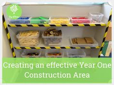 Creating an effective Year One construction area | resources for continuous provision in Year 1