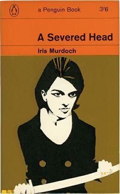 Iris Murdoch: A severed head. Penguin Books Cover design by Charles Raymond. Book Cover Art, Book Cover Design, Book Design, Penguin Publishing, Book Publishing, Vintage Book Covers, Vintage Books, Antique Books, Penguin Books Uk