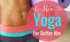 6-Minute Yoga For Better Abs