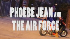 PHOEBE JEAN AND THE AIR FORCE - DAY IS GONE OFFICIAL VIDEO