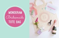 The simplest but prettiest of bridesmaid gifts - how about making them a personalised tote bag with their monogram and filling it with goodies for the wedding morning...
