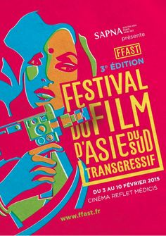 """Poster """"3e édition du Festival du Film d'Asie du Sud Transgressif"""", 2015, Reflet Médicis, Paris."""