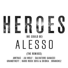 alesso forever  herores