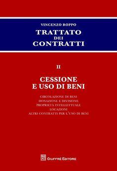 Trattato dei contratti / diretto da Vincenzo Roppo.    v. 2: Cessione e uso di beni (xx, 1557 p) Giuffrè, 2014