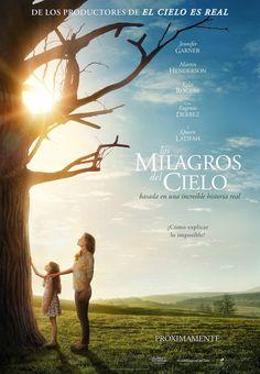 Los milagros del cielo (2016) - Ver Películas Online Gratis - Ver Los milagros del cielo Online Gratis #LosMilagrosDelCielo - http://mwfo.pro/18679968