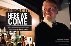 YES! Kansas City gets it. I can find my kind of cocktail here. This is an article from Imbibe™ magazine. It fully codifies my love for Kansas City's Liquid Culture®