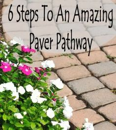 6 Steps to an amazing paver pathway | Compost Rules.