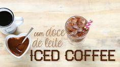Iced Coffee com Doce de Leite #TorradaTorrada