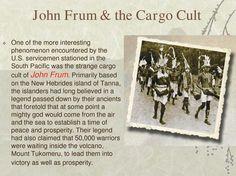 http://en.wikipedia.org/wiki/John_Frum