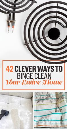 42 Clever Ways To Binge Clean Your Entire Home