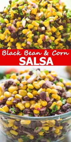 Made with black beans corn red onions jalapeños and cilantro this healthy and filling appetizer or snack is seriously delicious This Black Bean and Corn Salsa is m. Corn Salad Recipes, Corn Salads, Potluck Recipes, Healthy Recipes, Corn Pico Recipe, Healthy Black Bean Recipes, Garbanzo Bean Recipes, Healthy Corn, Healthy Heart