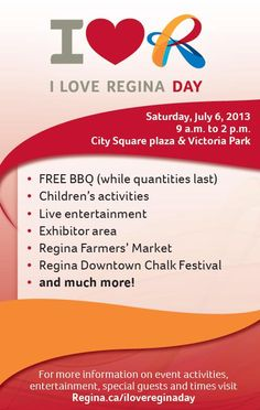 I Love Regina Day is set to take place Saturday, July 6, 2013 in Victoria Park and the City Square Plaza.  Features of this year's event include a FREE barbeque, live entertainment, children's activities, giveaways and much more! Event activities will commence at 9 a.m. and conclude at 2 p.m. Visit www.Regina.ca/ilovereginaday for more information. #yqr #regina #cityofregina #iloveregina
