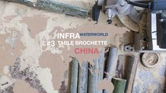 BELLASTOCK 2014 / WATERWORLD CHINA / INFRA #3 TABLE BROCHETTE China, Architecture, Table, Water, Arquitetura, Desk, Bench, Tabletop, Vanities