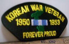 Korean War Veteran 1950 - 1953 Forever Proud Patch