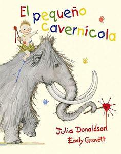 E l pequeño cavernícola (PICARONA) de Julia Donaldson https://www.amazon.es/dp/8491450149/ref=cm_sw_r_pi_dp_U_x_KXaIAb2NVY4W1