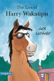 The Lies of Harry Wakatipu
