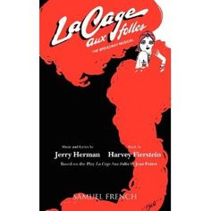 +La Cage Aux Folles with author Harvey Fierstein and Jerry Herman. One of my favorite American musicals...