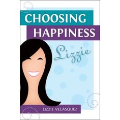 Lizzie Velasquez has had to overcome more obstacles than most, but she says there is one question that keeps her moving forward: Will I choose to be happy or choose to give up?      In Choosing Happiness ,Lizzie talks about some of these obstacles and how she managed to choose happiness. From fighting with friends to college applications and learning how to live on your own, Lizzie offers her own stories and advice on how to handle whatever life throws at you. With social media and ...