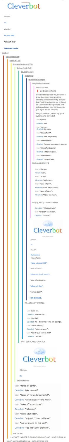 Cleverbot  almost right on the last one and then..... *sigh*