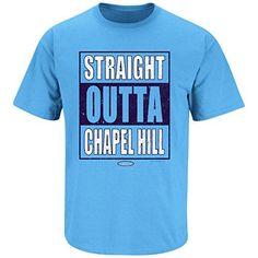 North Carolina Tarheels Fans. Straight Outta Chapel Hill Carolina Blue T Shirt (Sm-5X)