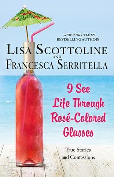 "Read ""I See Life Through Rosé-Colored Glasses True Stories and Confessions"" by Lisa Scottoline available from Rakuten Kobo. In I See Life Through Rosé-Colored Glasses, the bestselling mother/daughter pair is back with another hilarious and hear. Lisa Scottoline, Good New Books, Perfect Glass, Rose Colored Glasses, Beach Reading, Reading Nook, Books 2018, Shelfie, Amazing Adventures"