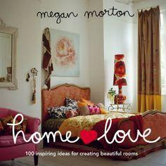 Home Love: 100 Inspiring Ideas for Creating Beautiful Rooms by Megan Morton http://www.amazon.com/dp/1921383216/ref=cm_sw_r_pi_dp_zcqXtb1NJEQ1RBXN