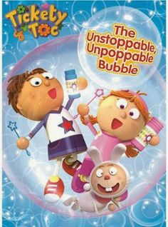 Mommyof2Babies: Tickety Toc The Unstoppable Unpoppable Bubble Dvd Review/Giveaway