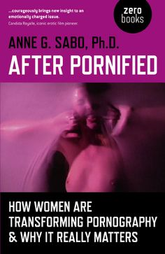 Whether you're into porn or turned off by it, my goal with my book is to show you the potential of re-visioned porn. How it can empower, inspire, inform, and reform. How rather than leaving men in charge of the production of grossly discriminating porn that is leaking into the pornified representation of ourselves in advertisements and popular media, re-visioned porn by women is transforming porn as we know it. In fact becoming a real counterweight to the negative sexualization of women and…