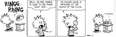 Calvin Answers The Phone Like An Answering Machine