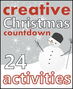 24 Days with 24 fun Activities - Creative Christmas Countdown 2012