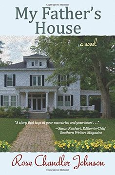 My Father's House: a novel by Rose Chandler Johnson http://www.amazon.com/dp/1530040396/ref=cm_sw_r_pi_dp_-TW-wb08AN4PP