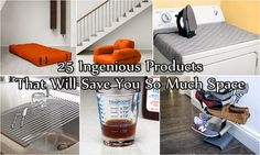 25 Ingenious Products That Will Save You So Much Space